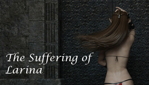 The Suffering of Larina [SexuaDarka] [Full Version]