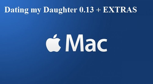 Dating My Daughter V0.13 Fixed - Extra Content Pack [MrDots Games]+ Walkthrough (MAC Version)