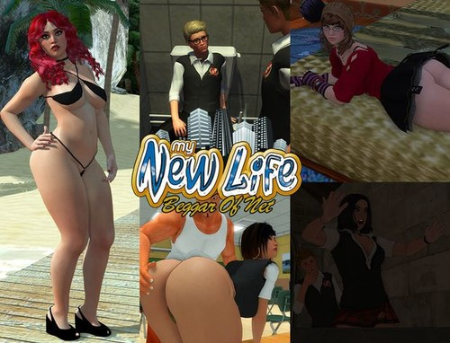 My New Life - v1.2.1 [Beggar of Net] [2017]