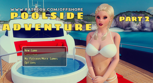 Poolside Adventure Part 2 (Full Version) [Offshore] [2017]