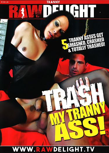 Trash My Tranny Ass! (2017)