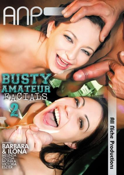 Busty Amateur Facials 2 (2017)