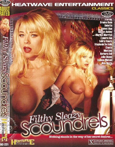 Filthy Sleazy Scoundrels (1994)