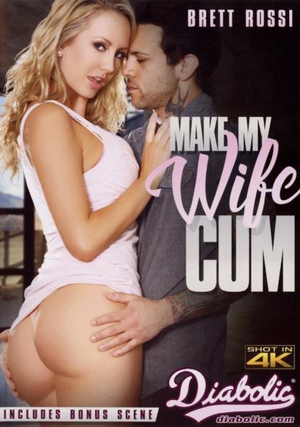 Make My Wife Cum (2017)