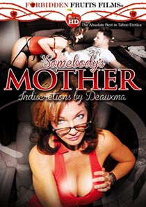 Somebodys Mother: Indiscretions By Deauxma