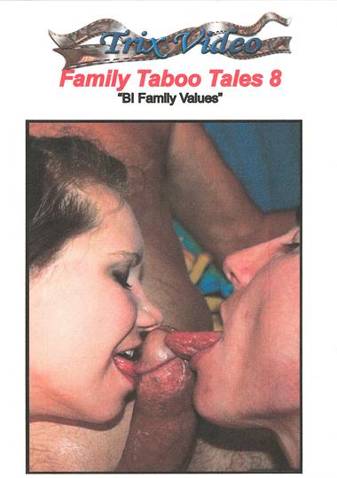 Family Taboo Tales 8 - Bi Family Values (2017)