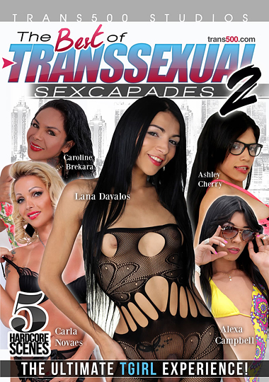 The Best of Transsexual Sexcapades 2 (2017)