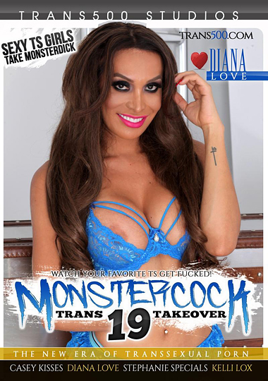 Monster Cock Trans Takeover 19 (2017)