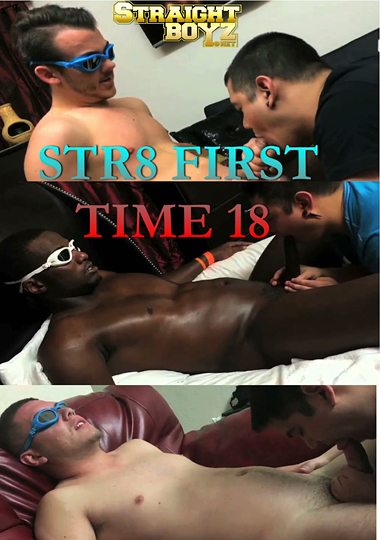 Str8 First Time 18 (2017)