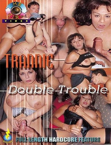 Trannie Double Trouble (1999)