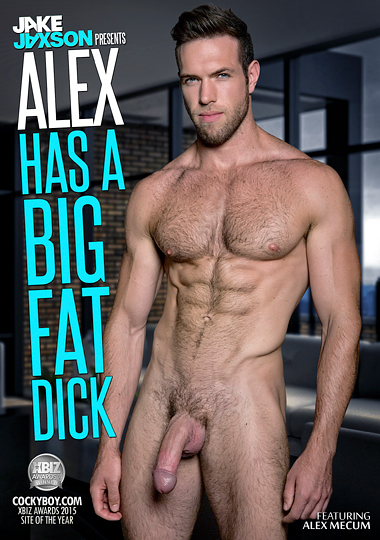 Alex Has A Big Fat Dick (2015)
