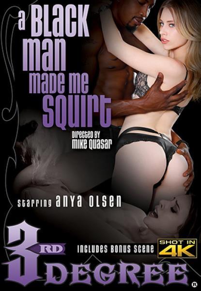 A Black Man Made Me Squirt (2017)