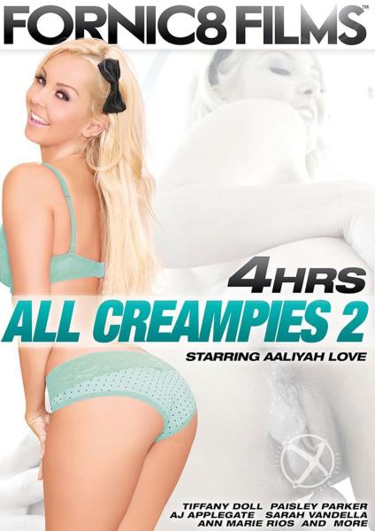 All Creampies 2 (2017)