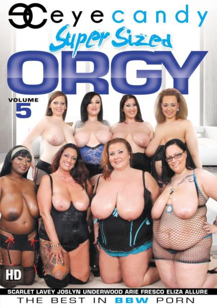 Super Sized Orgy 5 (2017)