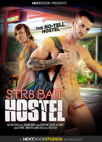 Str8 Bait Hostel (2017)