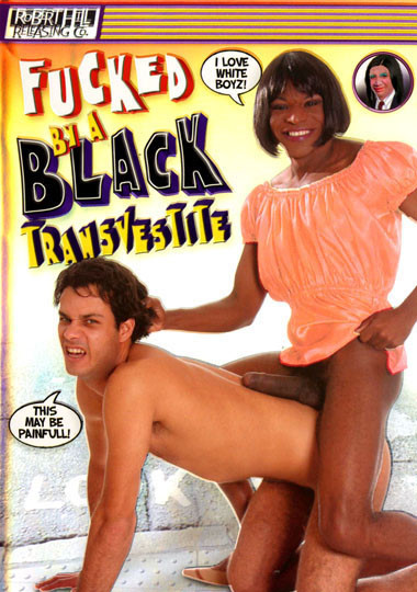 Fucked By A Black Transvestite (2005)