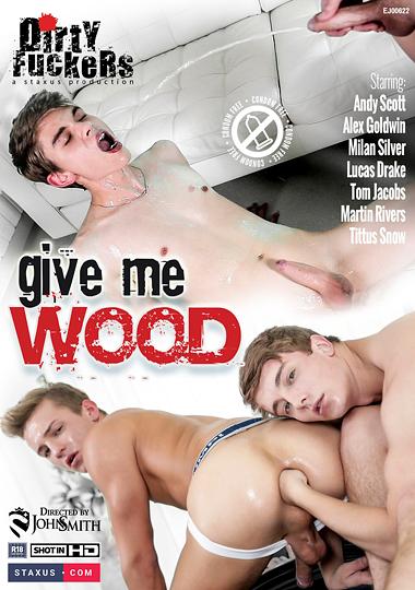 Give Me Wood (2017)