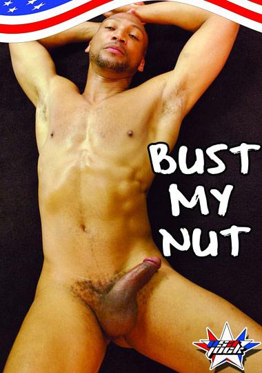 Bust My Nut (2013)