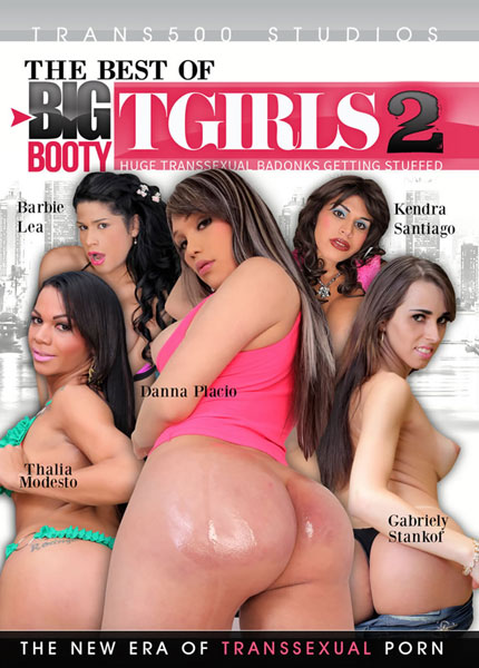 The Best of Big Booty T-Girls 2 (2016)