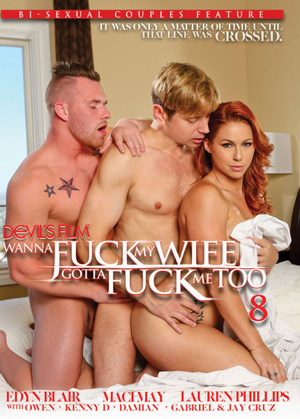 Wanna Fuck My Wife Gotta Fuck Me Too 8 (2016)