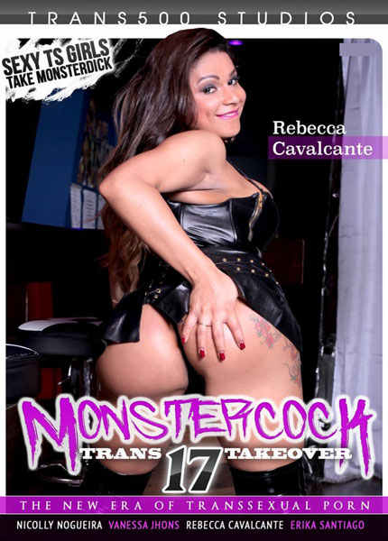 Monster Cock Trans Takeover 17 (2017)