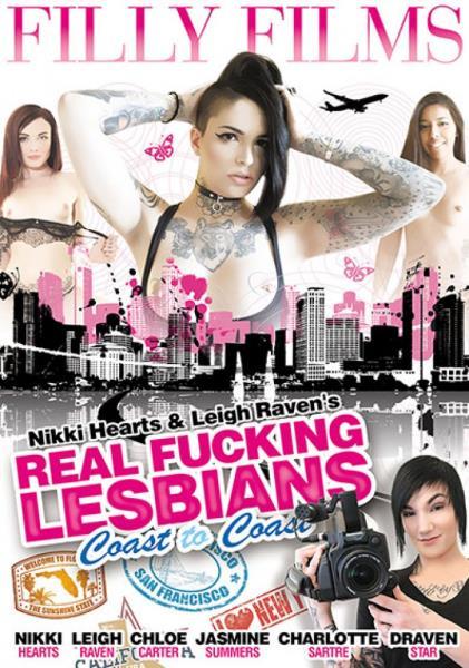 Real Fucking Lesbians Coast To Coast (2017)