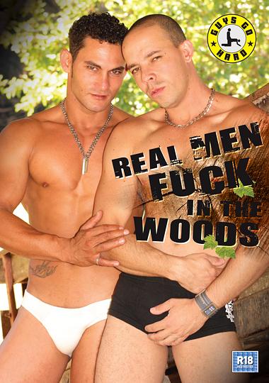 Real Men Fuck in the Woods (2015)