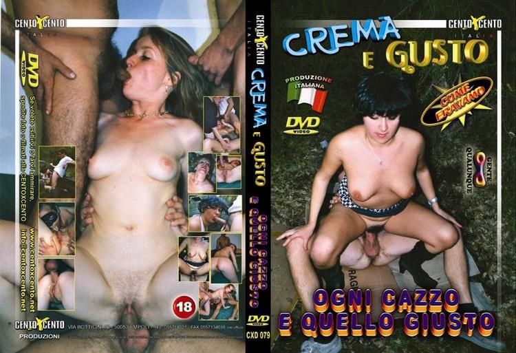 Crema e Gusto Ogni Cazzo e Quello Giusto (2003)