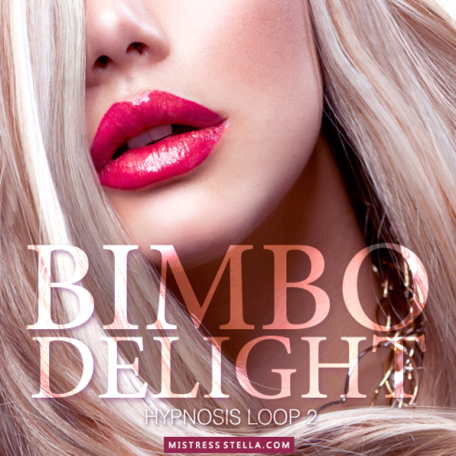Hypnosis Loop 2 - Bimbo Delight