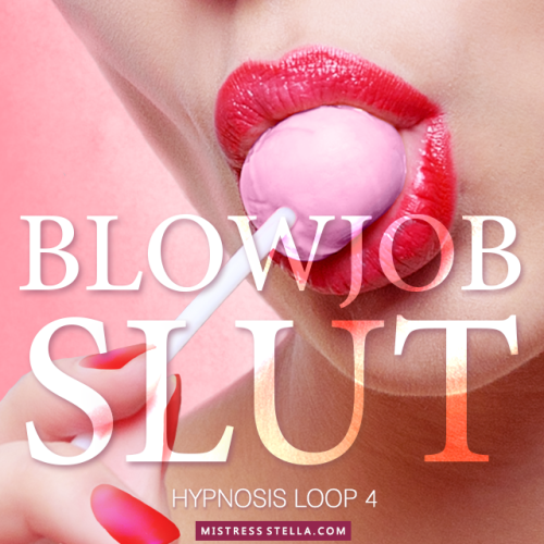 Hypnosis Loop 4 - Blowjob Slut