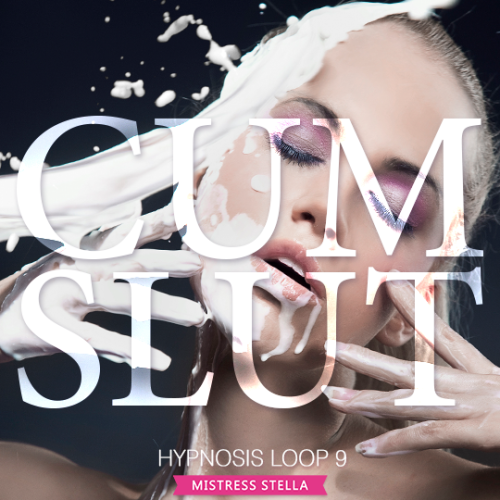 Hypnosis Loop 9 - Cum Slut