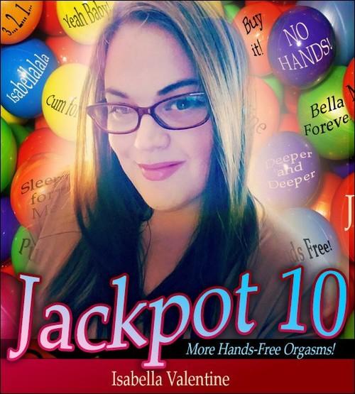 Isabella Valentine - Jackpot 10